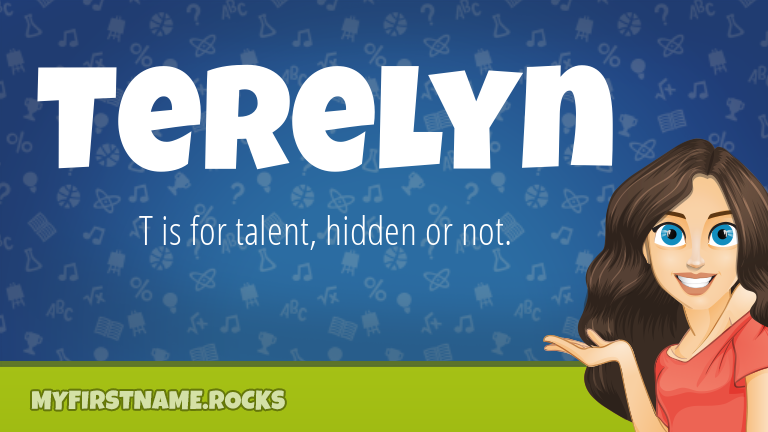 My First Name Terelyn Rocks!
