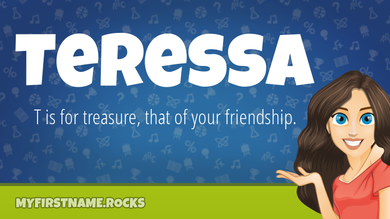 My First Name Teressa Rocks!
