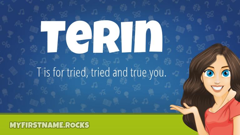 My First Name Terin Rocks!