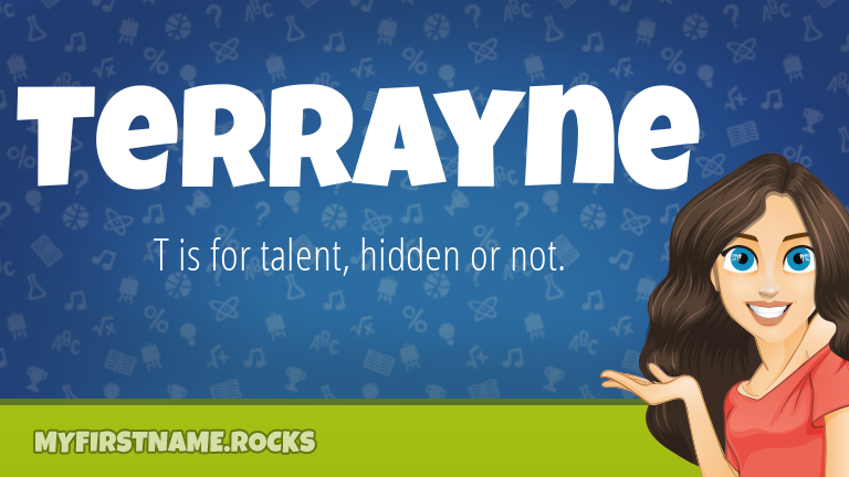 My First Name Terrayne Rocks!