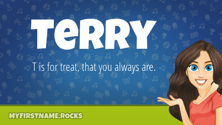 My First Name Terry Rocks!
