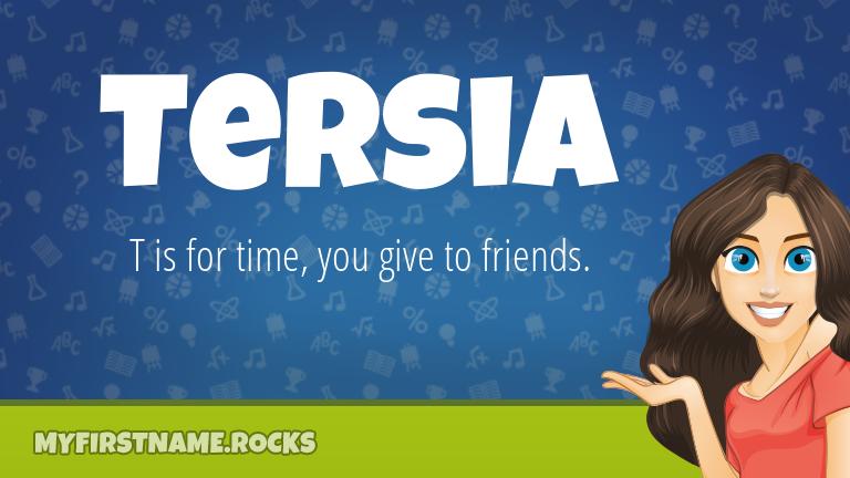My First Name Tersia Rocks!