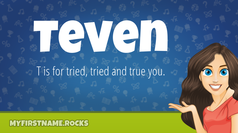 My First Name Teven Rocks!