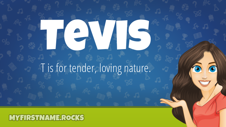 My First Name Tevis Rocks!