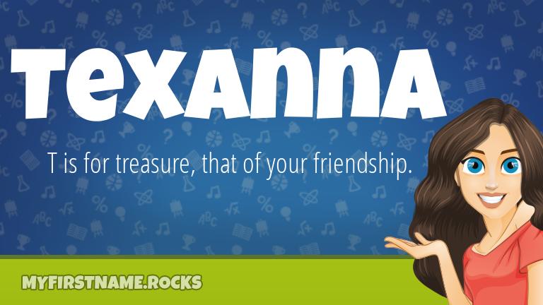 My First Name Texanna Rocks!