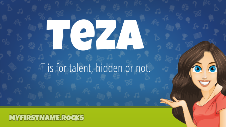 My First Name Teza Rocks!