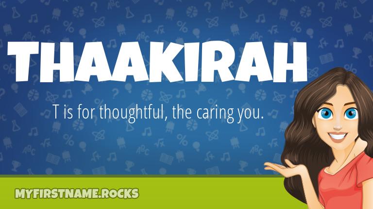 My First Name Thaakirah Rocks!
