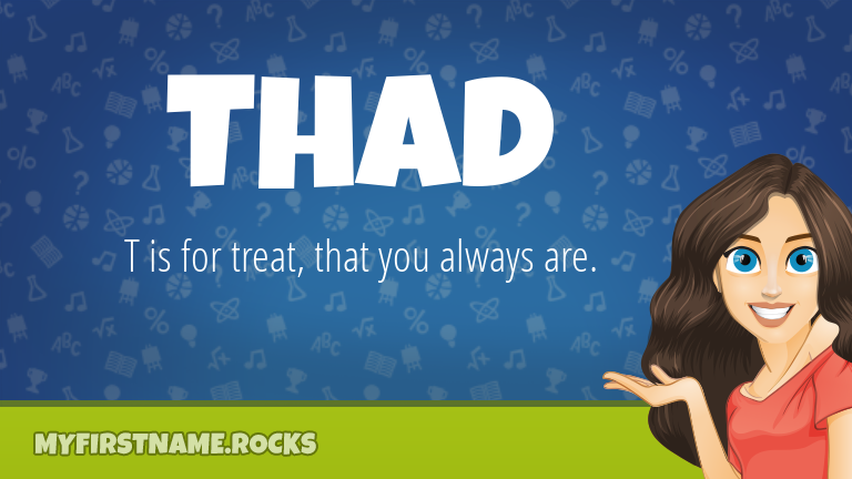 My First Name Thad Rocks!