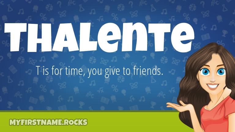 My First Name Thalente Rocks!