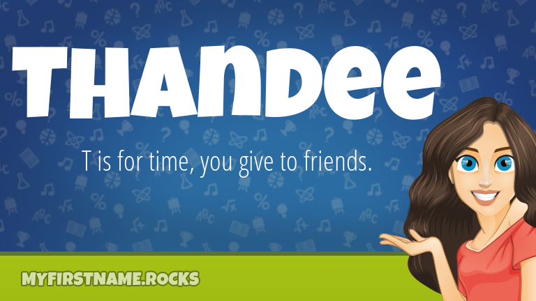 My First Name Thandee Rocks!