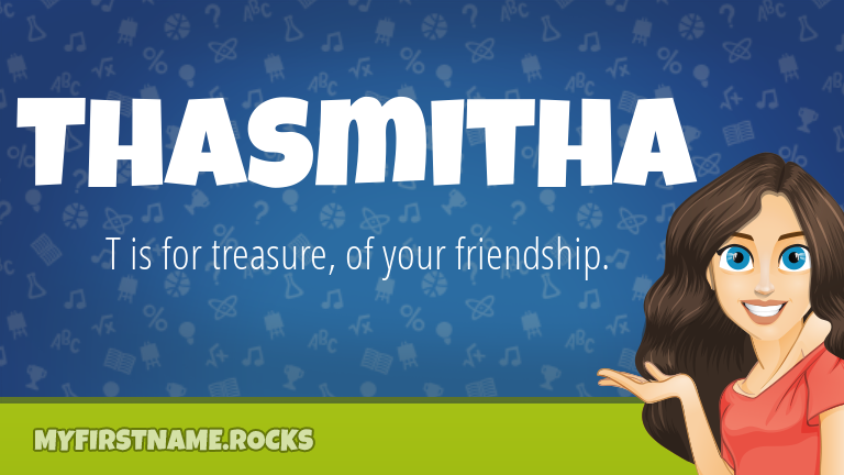 My First Name Thasmitha Rocks!