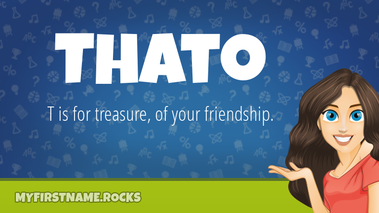 My First Name Thato Rocks!