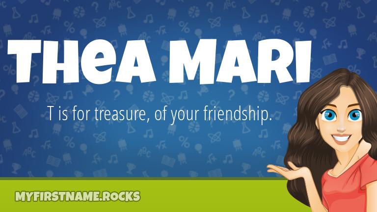 My First Name Thea Mari Rocks!
