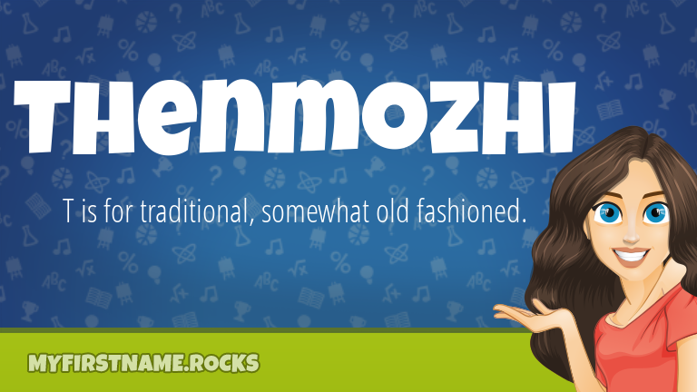 My First Name Thenmozhi Rocks!