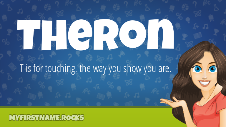 My First Name Theron Rocks!