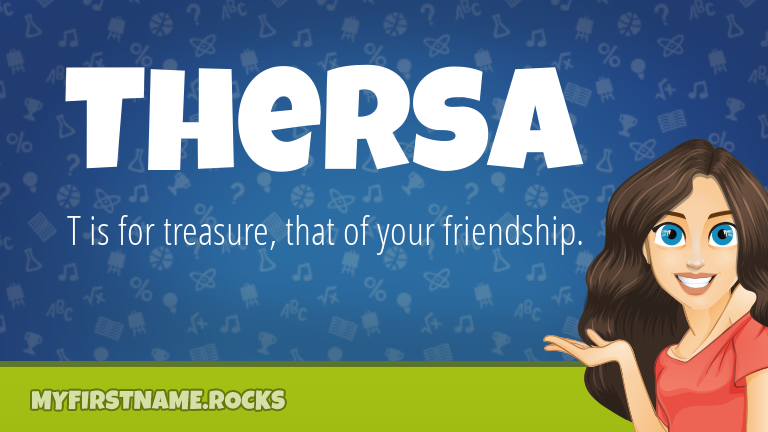 My First Name Thersa Rocks!