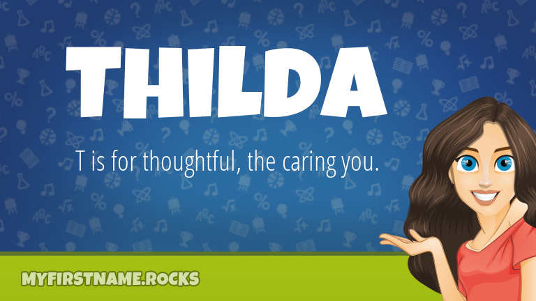 My First Name Thilda Rocks!