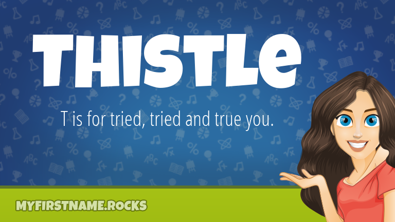 My First Name Thistle Rocks!