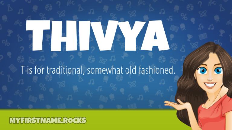 My First Name Thivya Rocks!