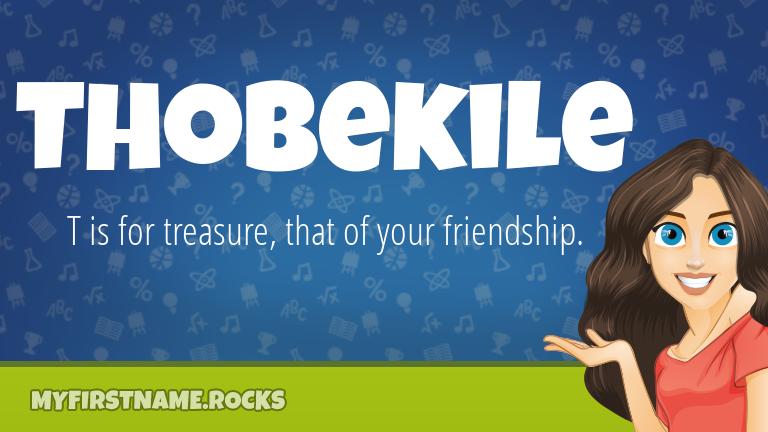 My First Name Thobekile Rocks!