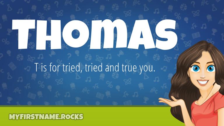 My First Name Thomas Rocks!