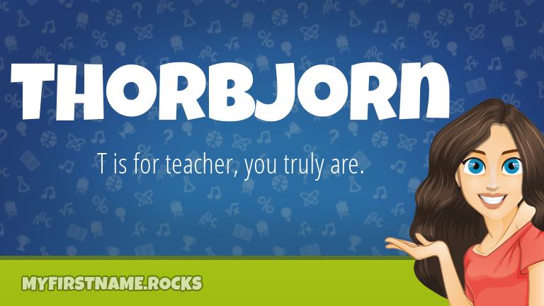My First Name Thorbjorn Rocks!