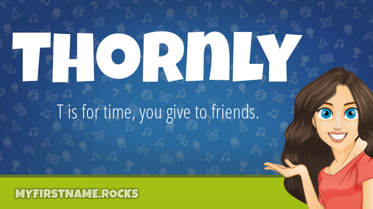 My First Name Thornly Rocks!