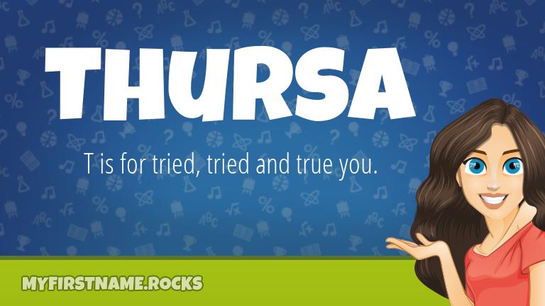 My First Name Thursa Rocks!