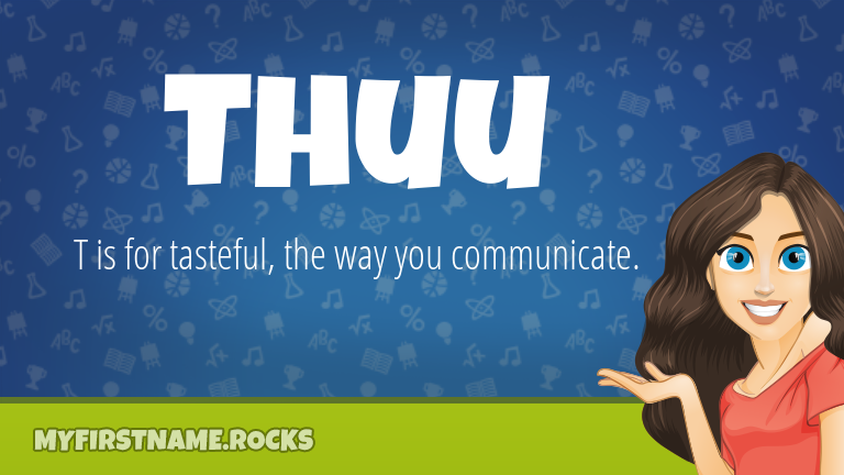 My First Name Thuu Rocks!