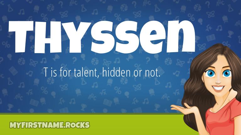 My First Name Thyssen Rocks!