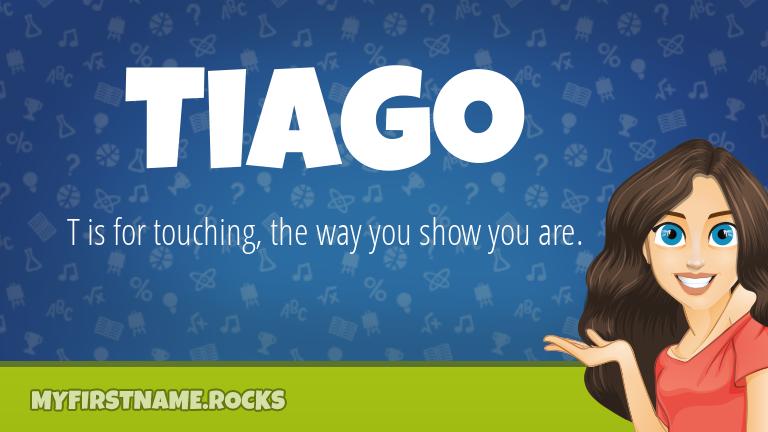 My First Name Tiago Rocks!
