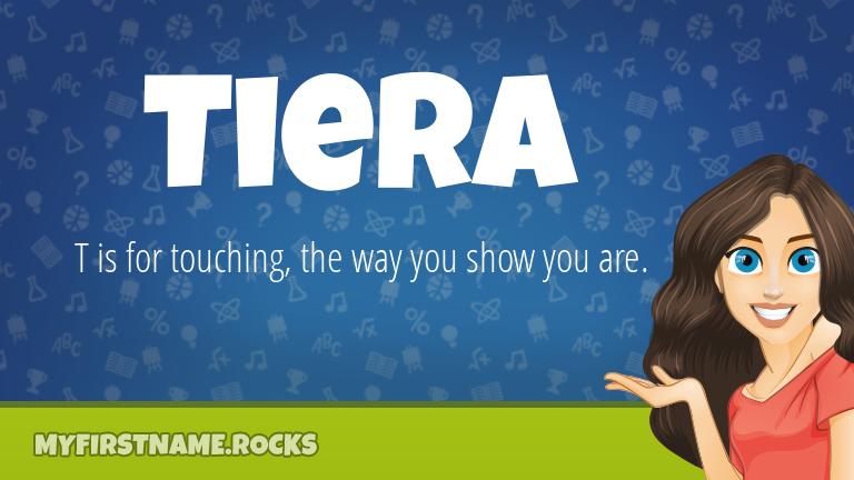 My First Name Tiera Rocks!