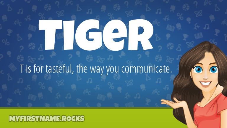 My First Name Tiger Rocks!
