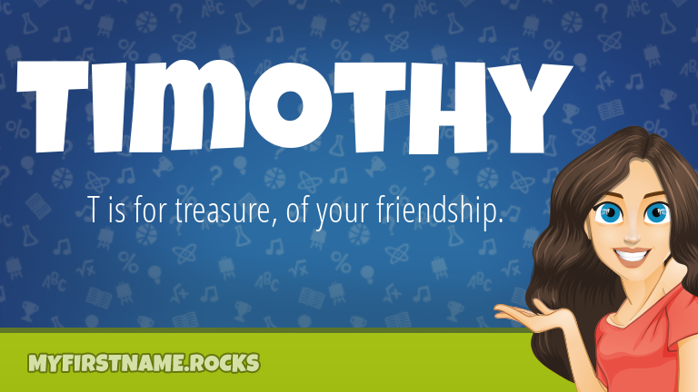 My First Name Timothy Rocks!