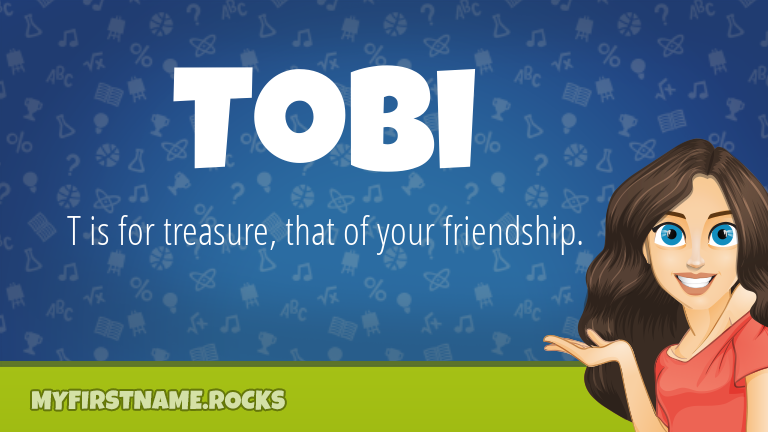 My First Name Tobi Rocks!