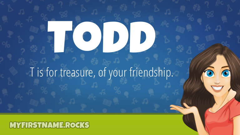 My First Name Todd Rocks!