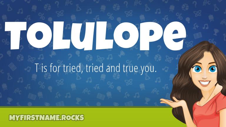 My First Name Tolulope Rocks!