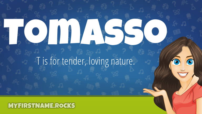 My First Name Tomasso Rocks!