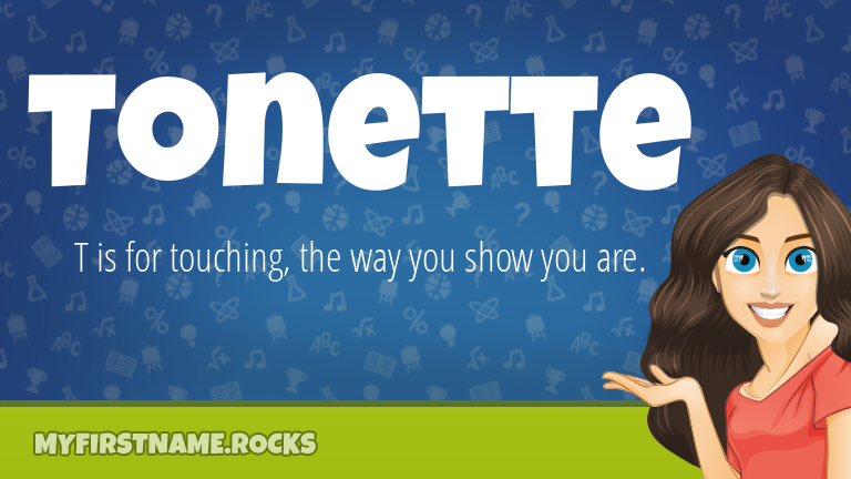 My First Name Tonette Rocks!