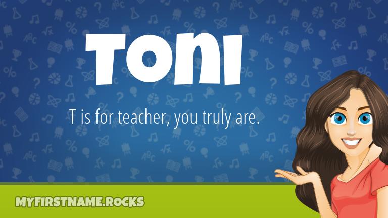 My First Name Toni Rocks!
