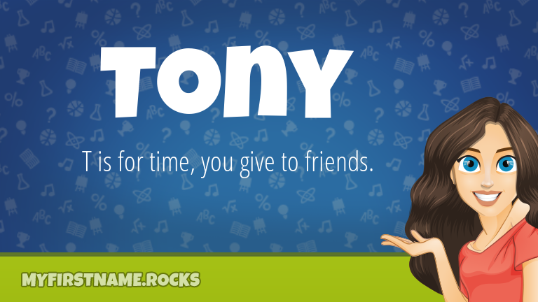 My First Name Tony Rocks!