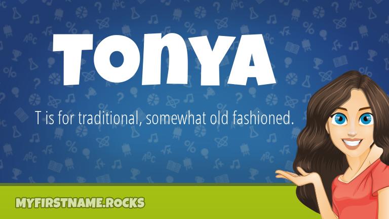 My First Name Tonya Rocks!