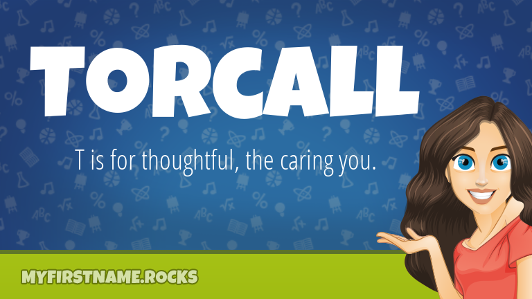My First Name Torcall Rocks!