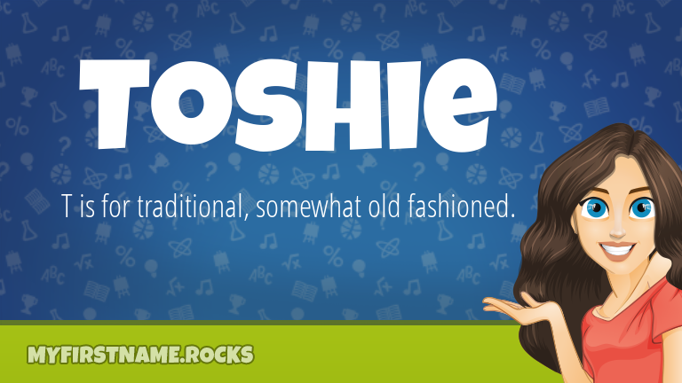 My First Name Toshie Rocks!