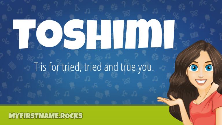 My First Name Toshimi Rocks!
