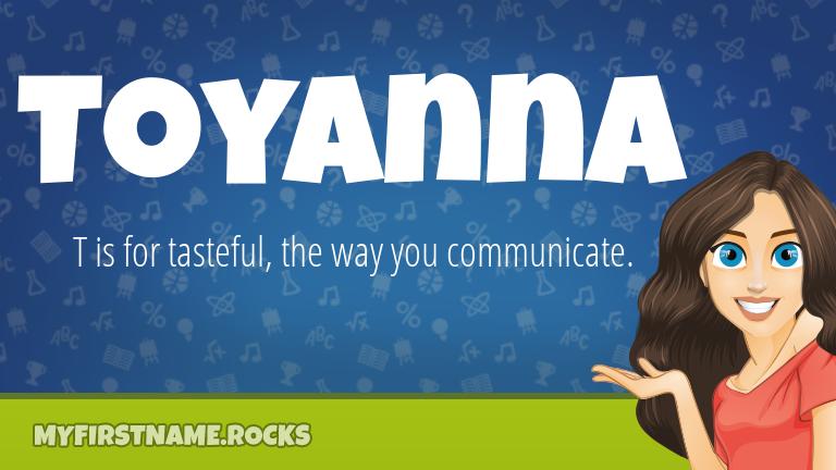 My First Name Toyanna Rocks!