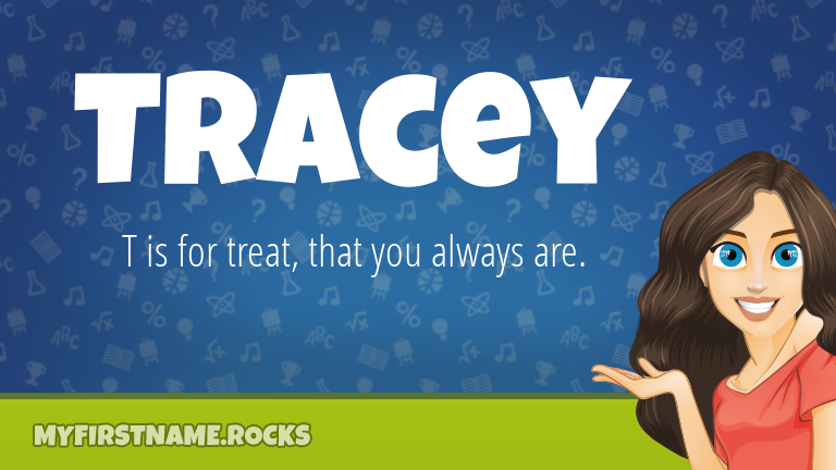 My First Name Tracey Rocks!