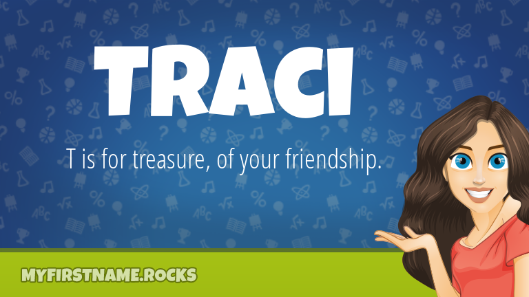 My First Name Traci Rocks!