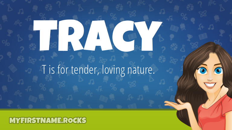 My First Name Tracy Rocks!