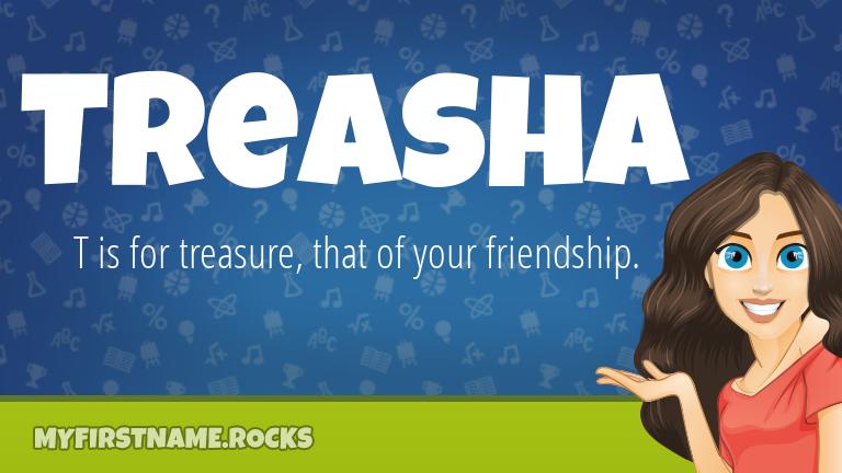 My First Name Treasha Rocks!